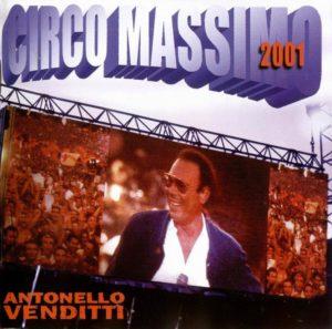 CIRCO MASSIMO - ANTONELLO VENDITTI (2001)