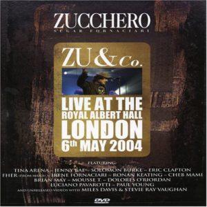 ZU & CO LIVE AT THE ROYAL ALBERT HALL - ZUCCHERO (2004)